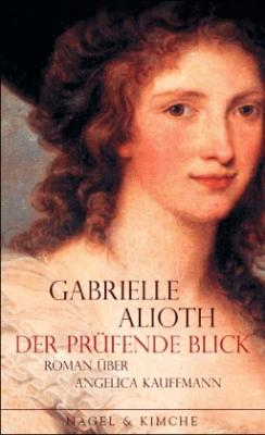 Gabrielle-Alioth-Der-pruefende-Blick