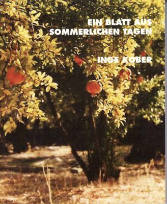 Inge-Kober-Arlesheim-Ein-Blatt-aus-sommerlichen-Tagen