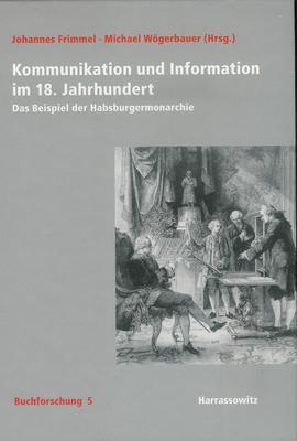 FrimmelWoegerbauer_KommunikationInformationHabsburgermonarchie