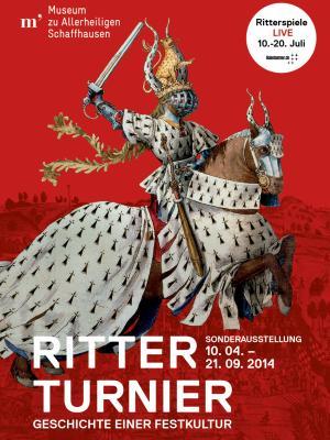 Plakat der Ausstellung: Ritterturnier - Geschichte einer Festkultur