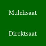 Mulchsaat-Direktsaat