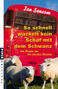Ian Sansom - So schnell wackelt kein Schaf mit dem Schwanz