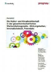 Die Kultur- und Kreativwirtschaft in der gesamtwirtschaftlichen Wertschoepfungskette Wirkungsketten, Innovationskraft, Potentiale Endbericht zur Studie im Auftrag des BMWi, Dezember 2012