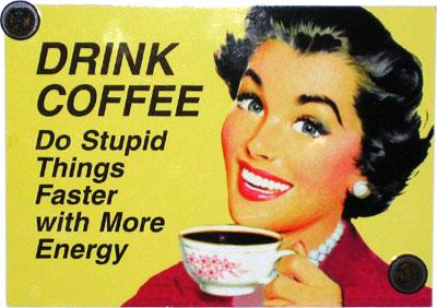 Kaffee-Blechschild
