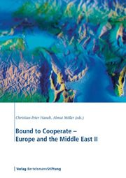 Bound to Cooperate - Europe and the Middle East II
