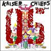 [05] Kaiser Chiefs: Oh My God