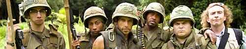 Tropic Thunder: Jay Baruchel - Brandon T. Jackson - Ben Stiller - Robert Downey Jr. - Jack Black - Steve Coogan.