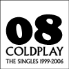 [08] Coldplay: The Singles 1999-2006