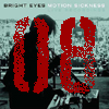 [08] Bright Eyes: Motion Sickness
