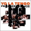 [12] Yo La Tengo: Prisoners Of Love 1984-2003