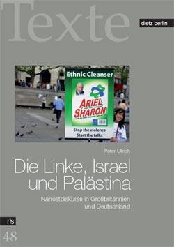 Peter-Ullrich-Die-Linke-Israel-und-Palaestina-Texte-48-Berlin-2008