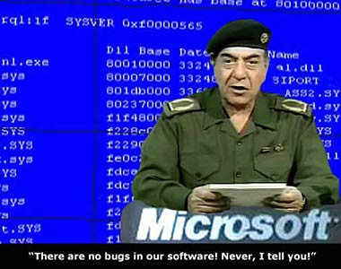 """""""there are no bugs in our software! never, i tell you!"""""""