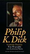 philip k. dick - eine biographie
